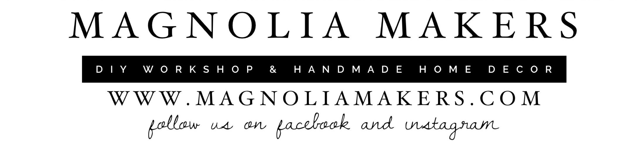 Magnolia Makers